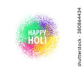 happy holi greeting card....   Shutterstock .eps vector #380864434