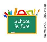 blackboard stationery school... | Shutterstock . vector #380914150