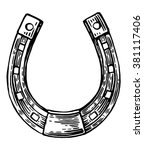 Stock vector luck horseshoe engraving vintage vector black illustration isolated on white background hand 381117406