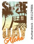 surf graphic. t shirt printing. ...   Shutterstock .eps vector #381129886