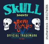typography design with skull on ... | Shutterstock .eps vector #381176086