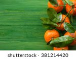 Fresh Picked Tangerine...