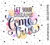 hand drawn quote about dream.... | Shutterstock .eps vector #381369598