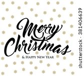 merry christmas   happy new... | Shutterstock .eps vector #381406639