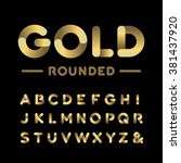 golden rounded font. vector... | Shutterstock .eps vector #381437920