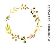 round wreath with watercolor... | Shutterstock . vector #381592738