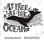 as free as the ocean. quote....