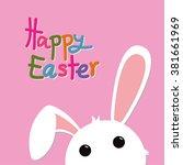 happy easter  easter bunny ... | Shutterstock .eps vector #381661969