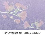 the branches of a flowering... | Shutterstock . vector #381763330