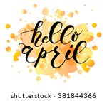 hand sketched hello april text... | Shutterstock .eps vector #381844366