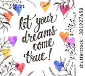 let your dreams come true.... | Shutterstock .eps vector #381927658