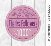 thanks followers 1000 sticker ... | Shutterstock .eps vector #381933220