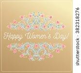 happy women day hand drawing...   Shutterstock .eps vector #382318276