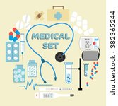 medical set. set for medical... | Shutterstock .eps vector #382365244