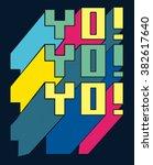 typography vector design for tee | Shutterstock .eps vector #382617640