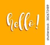 hello lettering. vector hand... | Shutterstock .eps vector #382672489