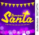 semana santa   holy week... | Shutterstock .eps vector #382714774