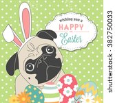 easter pug  cute little dog... | Shutterstock .eps vector #382750033