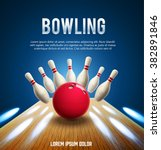 bowling realistic theme eps 10   | Shutterstock .eps vector #382891846