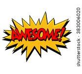 awesome comic bubble retro text | Shutterstock . vector #383006020
