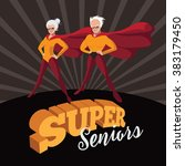 super seniors cartoon style... | Shutterstock . vector #383179450