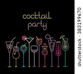 Stock vector neon colors on a black background cocktail party vector illustration ten various cocktail glasses 383199670