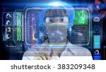 doctor with futuristic hud... | Shutterstock . vector #383209348