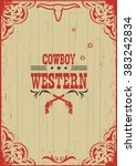 cowboy western poster... | Shutterstock .eps vector #383242834