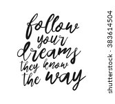 follow your dreams  they know... | Shutterstock .eps vector #383614504