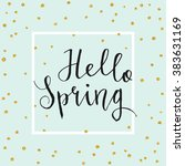 hello spring card. calligraphy... | Shutterstock .eps vector #383631169