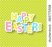 happy easter greeting card  ... | Shutterstock .eps vector #383775508