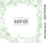 set of healthy vegetarian food. ... | Shutterstock . vector #383799508