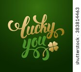 Stock vector calligraphic inscription with wishes a lucky day for you on saint patricks day shamrock talisman 383814463