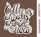 calligraphy style quote about... | Shutterstock .eps vector #383839744