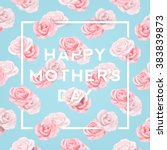 happy mothers typographical... | Shutterstock .eps vector #383839873