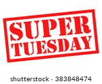 super tuesday red rubber stamp... | Shutterstock . vector #383848474