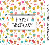 happy birthday greeting card... | Shutterstock .eps vector #383869276