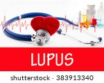the diagnosis of lupus.... | Shutterstock . vector #383913340