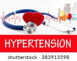 the diagnosis of hypertension.... | Shutterstock . vector #383913598