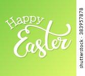 happy easter. vector... | Shutterstock .eps vector #383957878