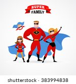 Super Hero Family   Mom  Daddy...
