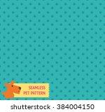 Stock vector seamless pet pattern in vector 384004150
