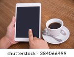 close up of hand using digital... | Shutterstock . vector #384066499