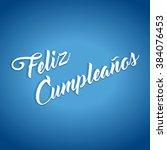 feliz cumpleanos   happy... | Shutterstock .eps vector #384076453