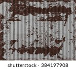 vector old rusty corrugated iron | Shutterstock .eps vector #384197908