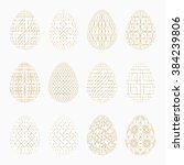 collection of 12 white easter... | Shutterstock .eps vector #384239806