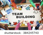 team building collaboration... | Shutterstock . vector #384245743