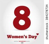 8 march  international women's... | Shutterstock .eps vector #384278734
