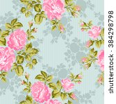 floral pattern with pink roses. ... | Shutterstock .eps vector #384298798