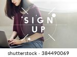 sign up registration membership ... | Shutterstock . vector #384490069